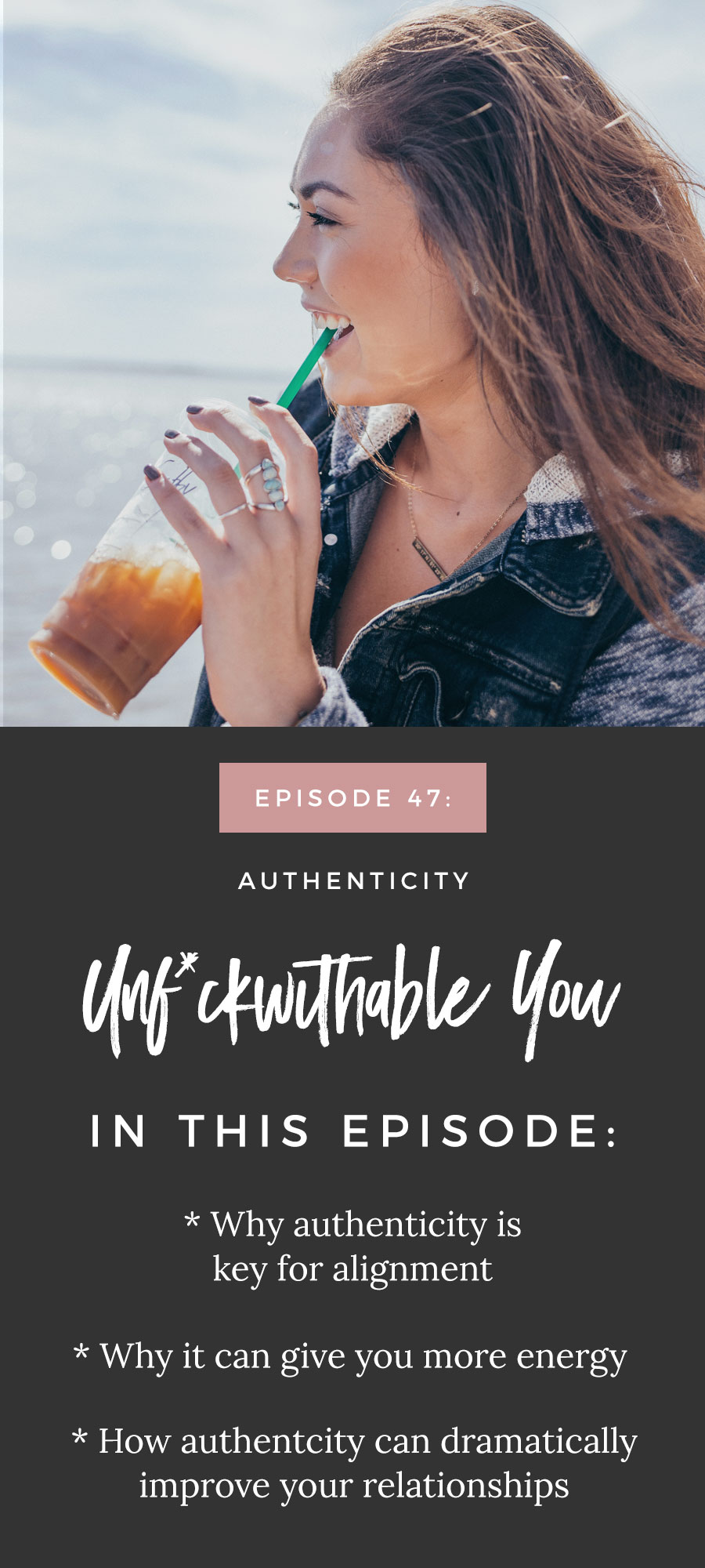 Unf*ckwithable You Episode 47: Authenticity