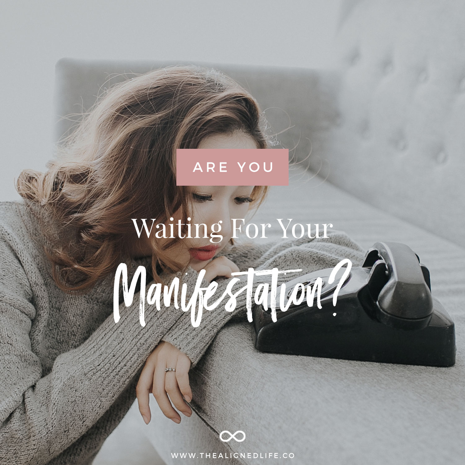 Are You Waiting For Your Manifestation?