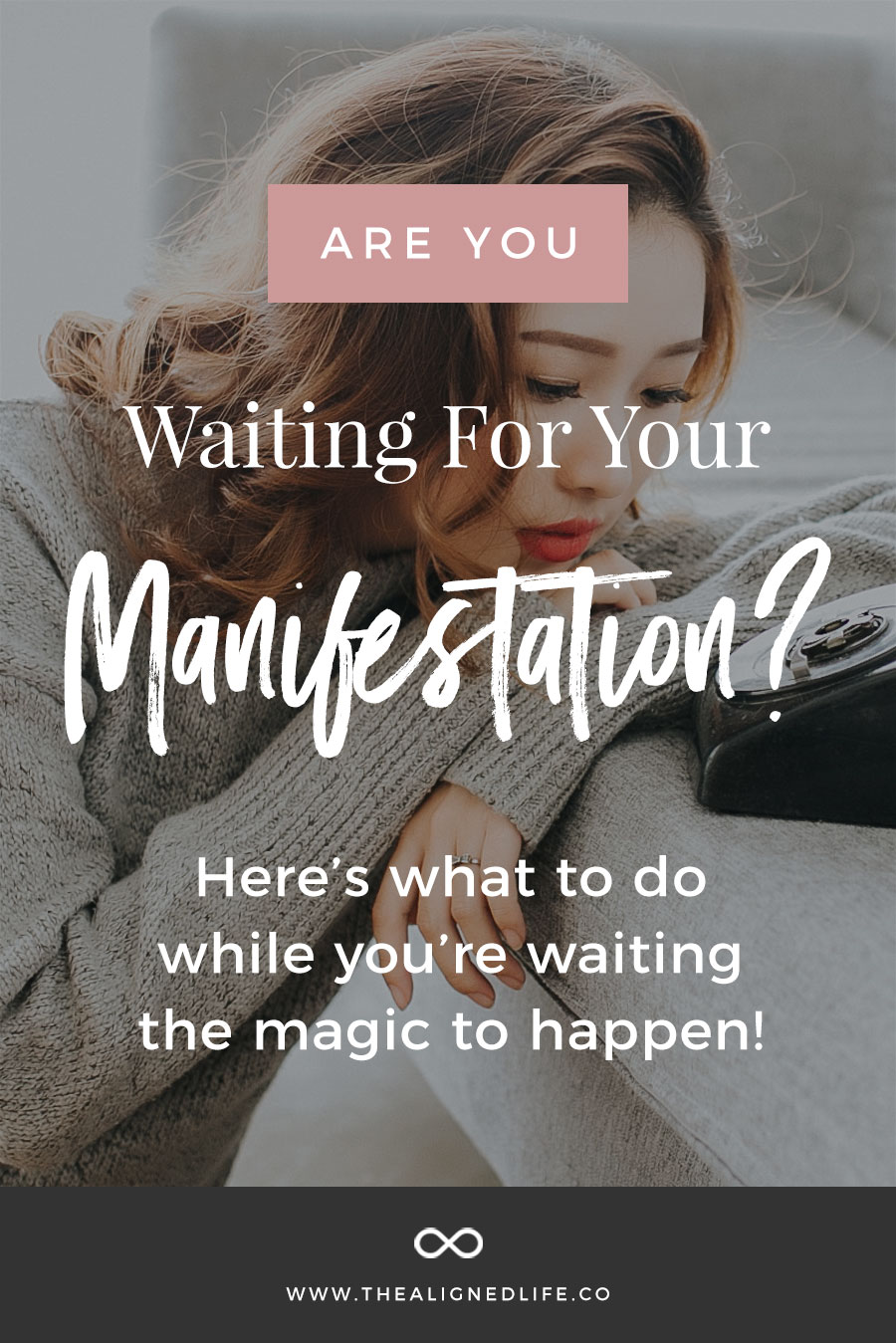 Are You Waiting For Your Manifestation? Here's What To Do