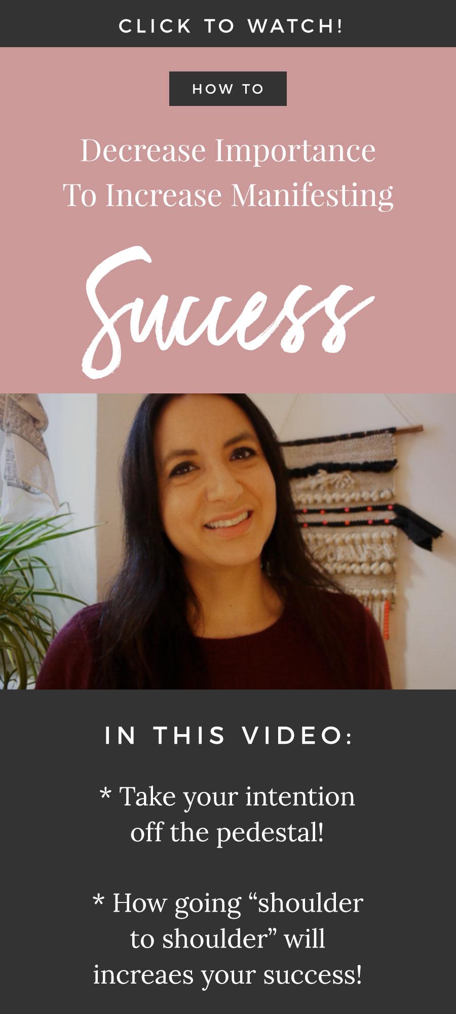 Decrease Importance To Increase Manifesting Success!