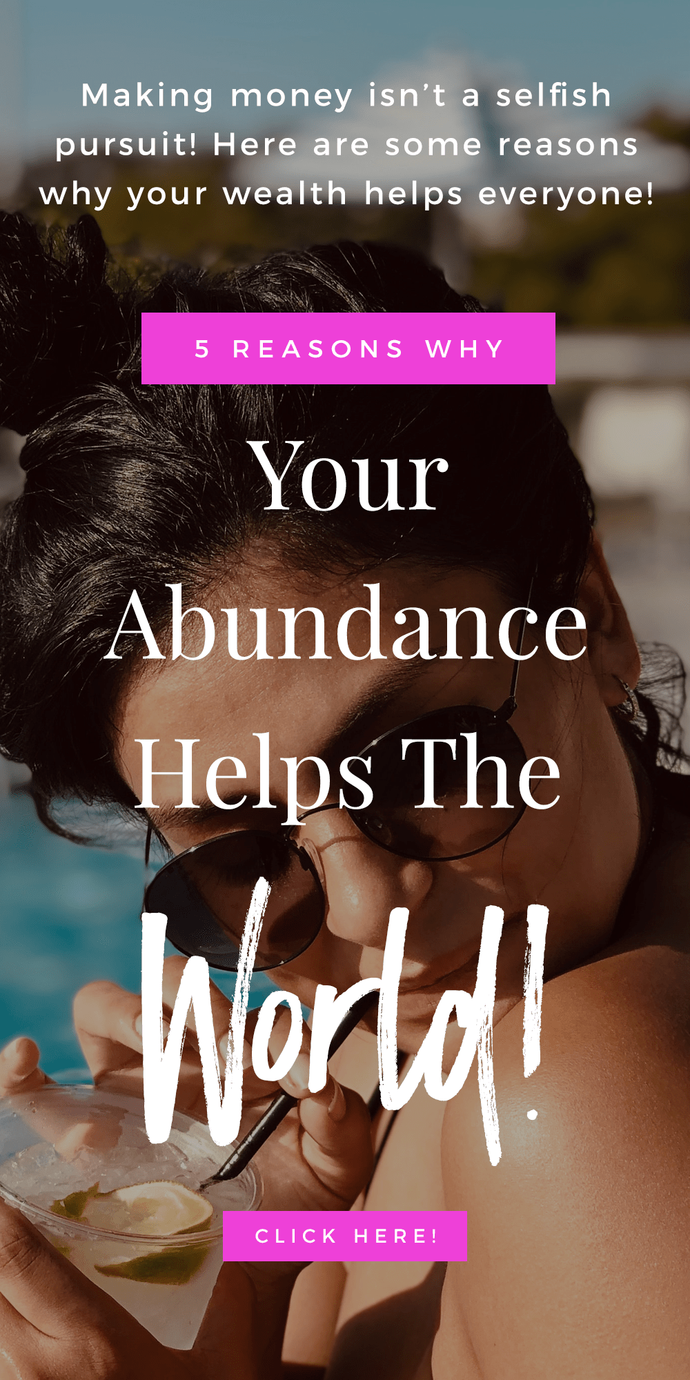 5 Reasons Why Your Abundance Helps The World