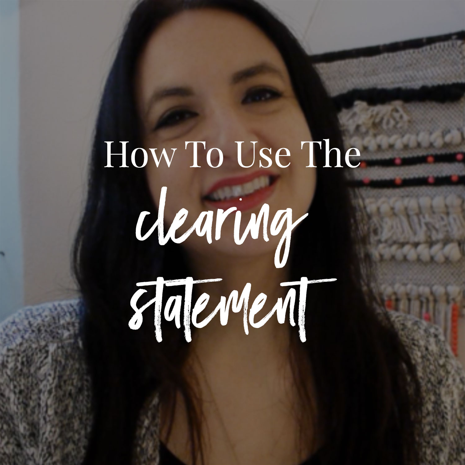 How To Use The Clearing Statement