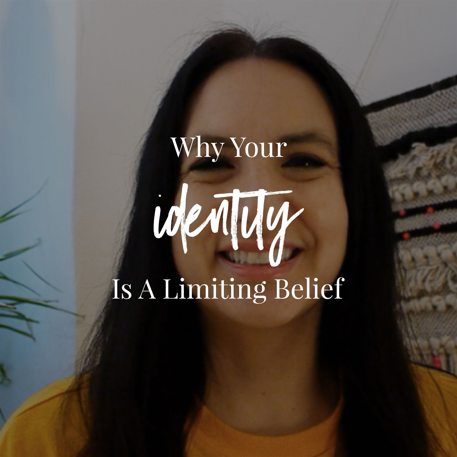 Why Your Identity Is A Limiting Belief