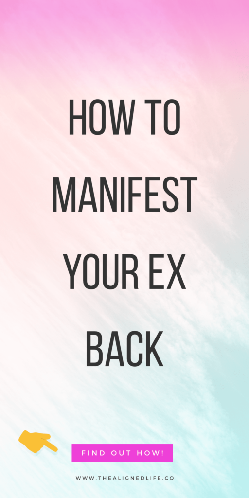 pastel background with text that reads How To Manifest Your Ex Back