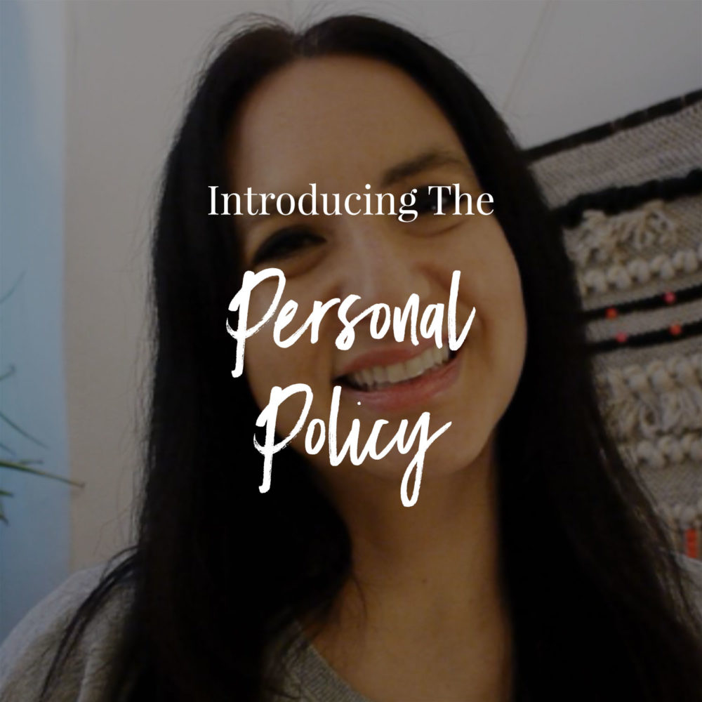 "Introducing The ""Personal Policy"""