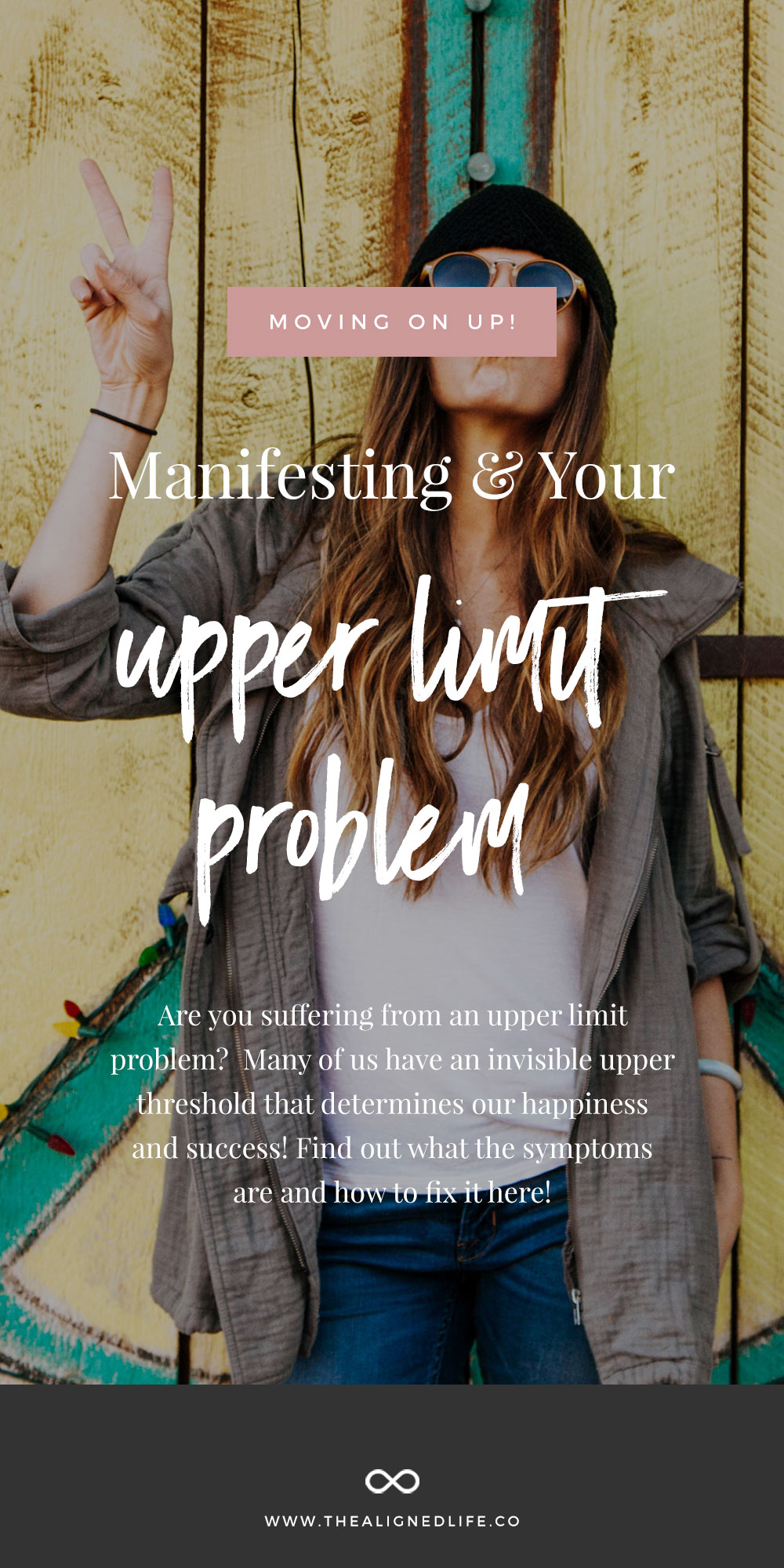 Moving On Up: Manifesting & Your Upper Limit Problem