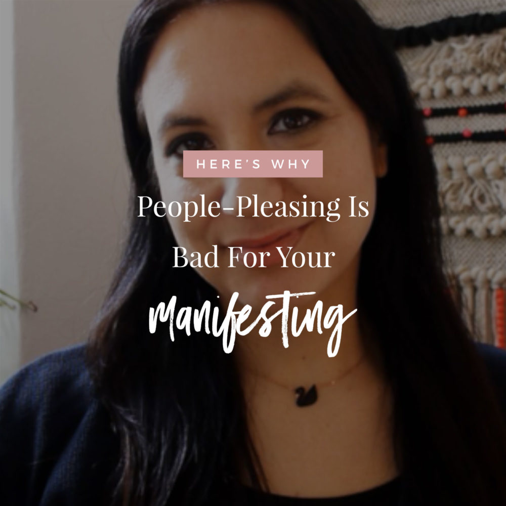 Why People Pleasing Is Bad For Manifesting
