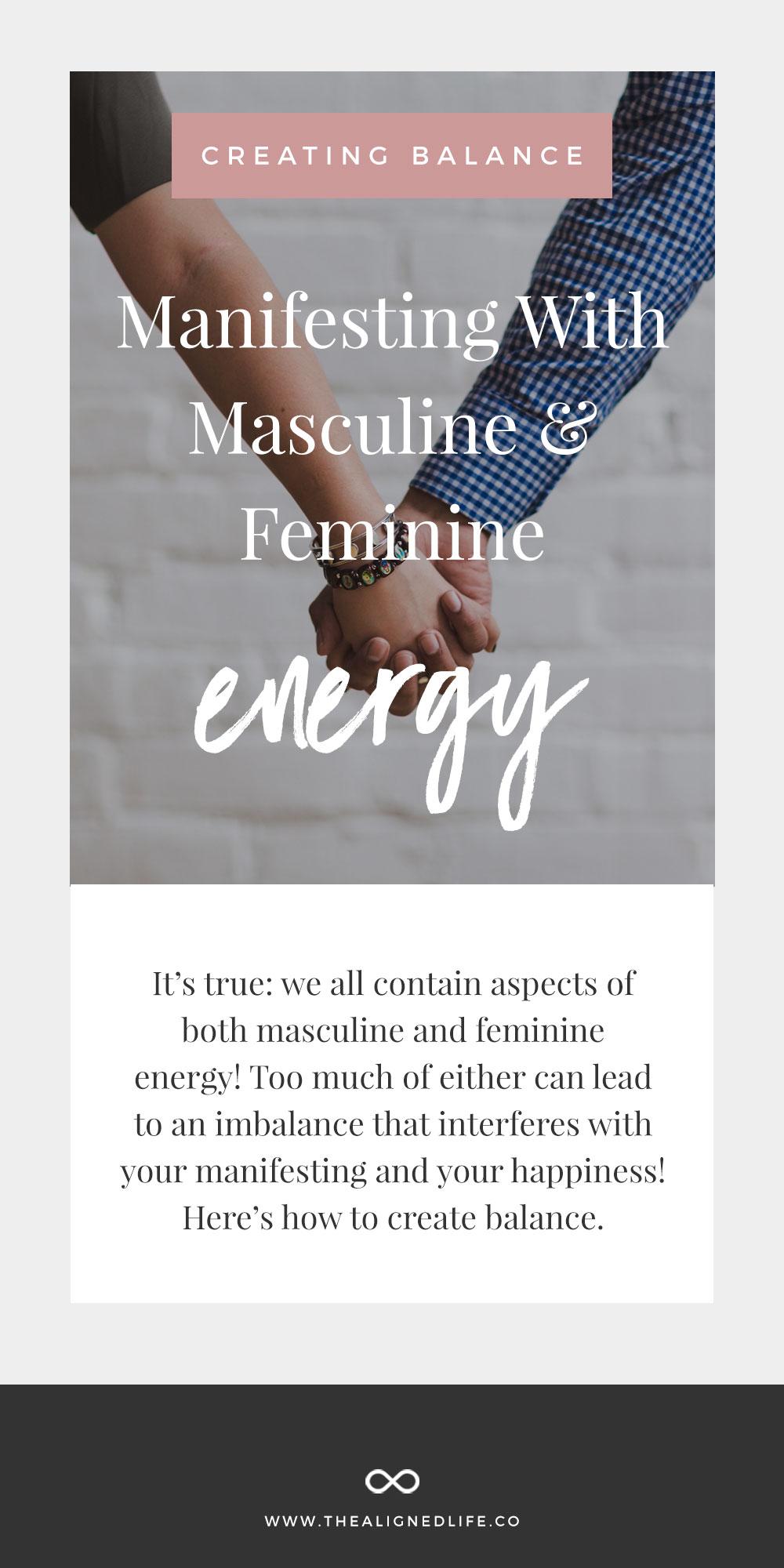 Creating Balance: Manifesting With Masculine And Feminine Energy