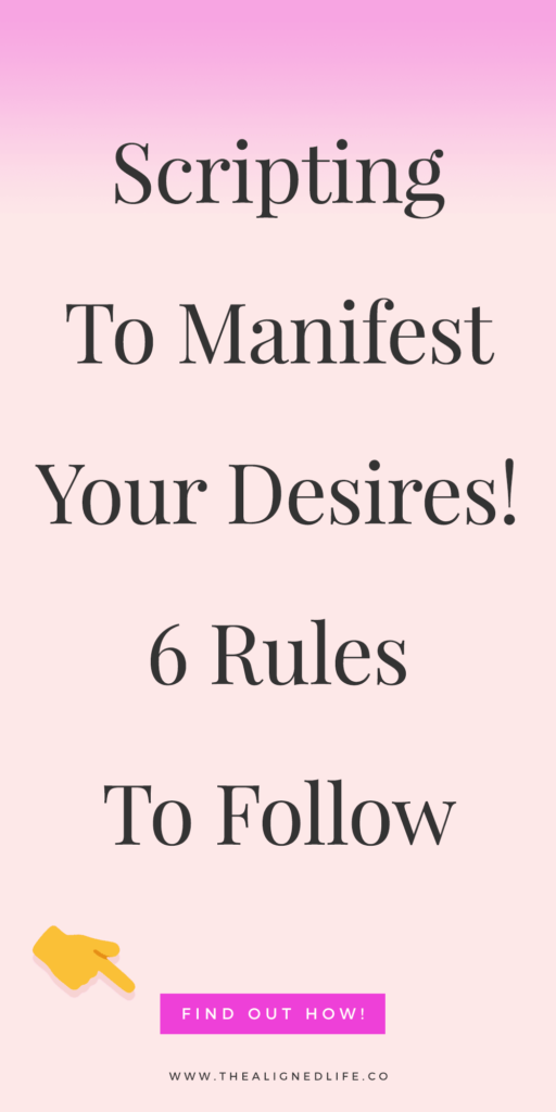 pink background with text 6 Rules For Scripting: How To Manifest Your Desires