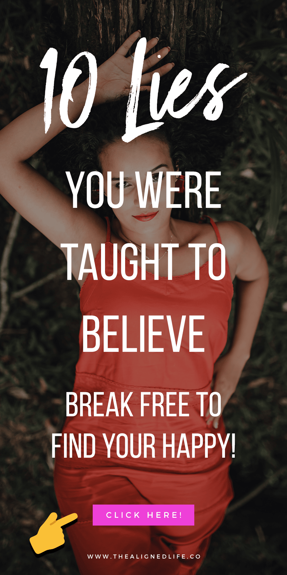 10 Lies You Were Taught To Believe (Break Free To Find Your Happy!)