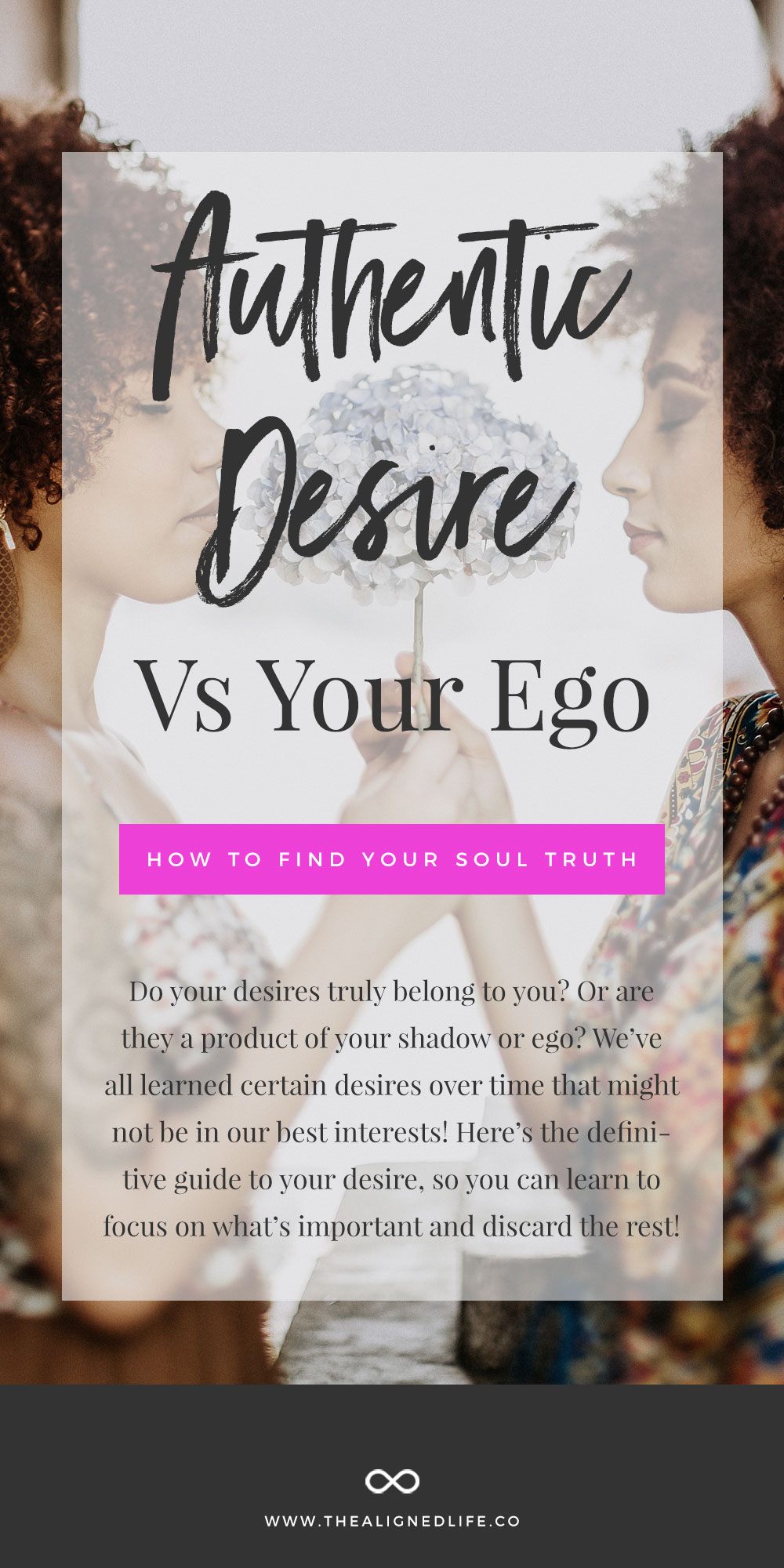 Authentic Desire Vs. Your Ego: How To Find Your Soul Truth
