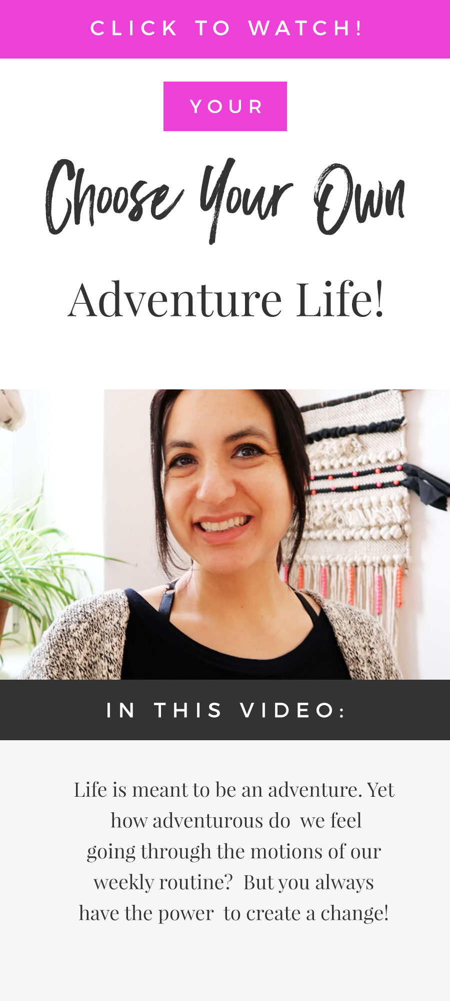 Your Choose Your Own Adventure Life!