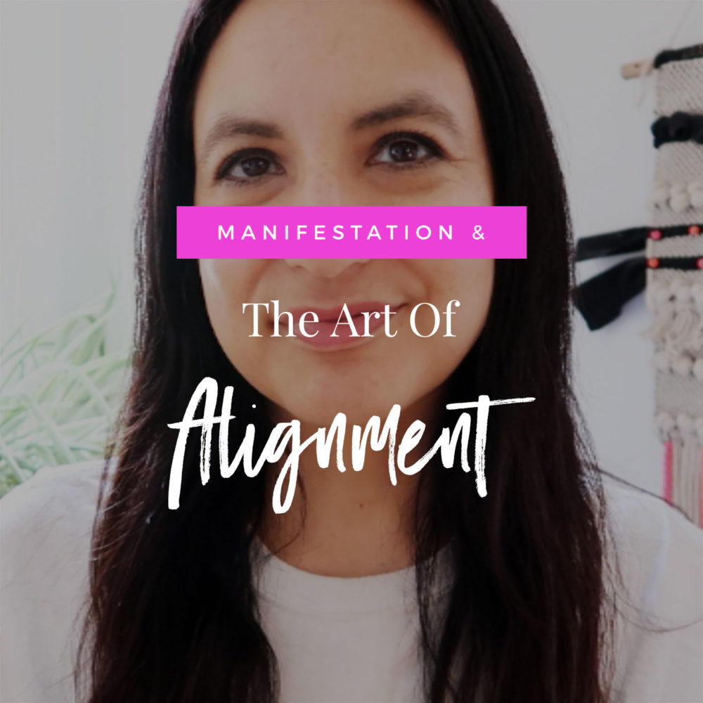 Manifestation + The Art Of Alignment