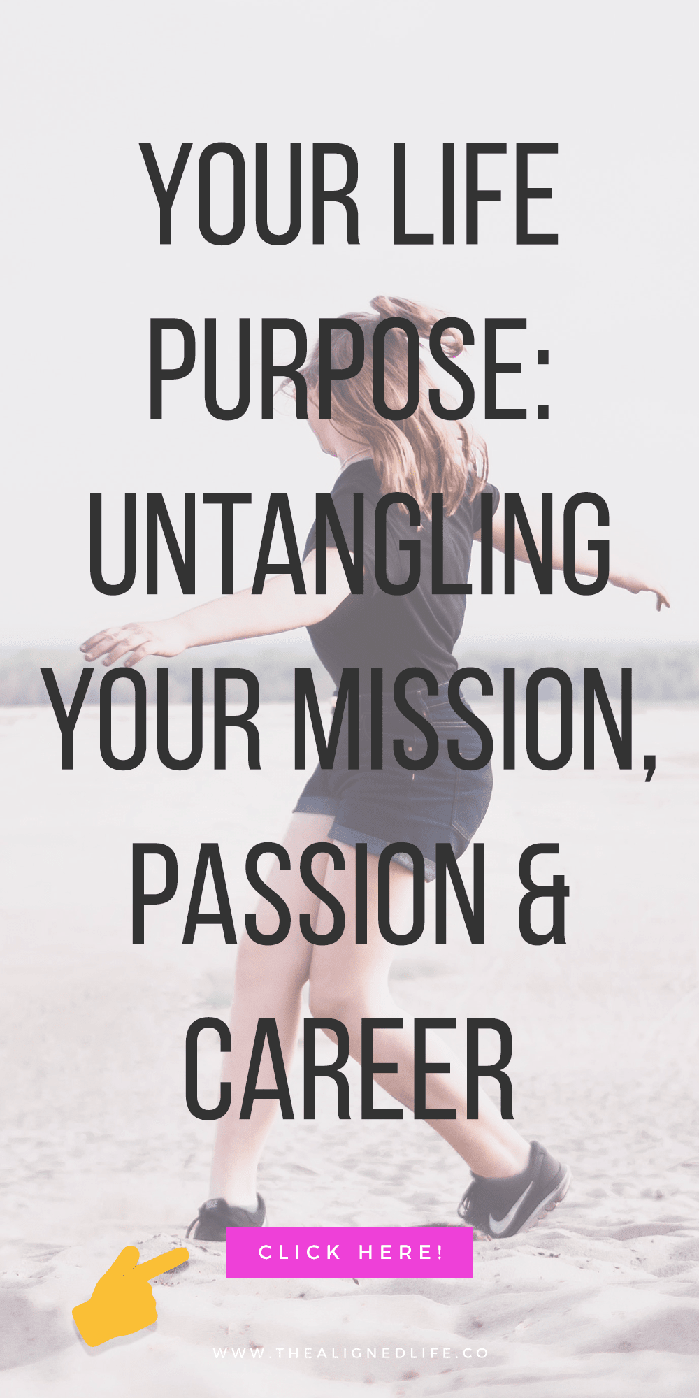 Your Life Purpose: Untangling Your Mission, Passion + Career