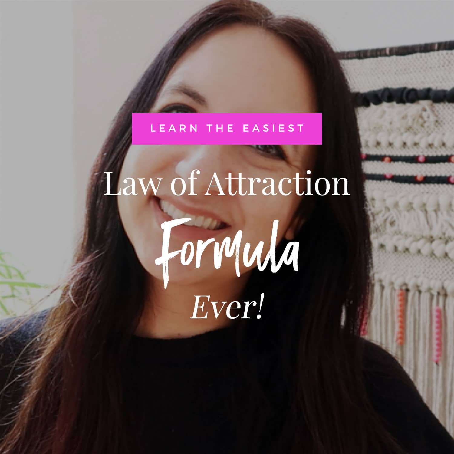 The Easiest Law Of Attraction Formula Ever