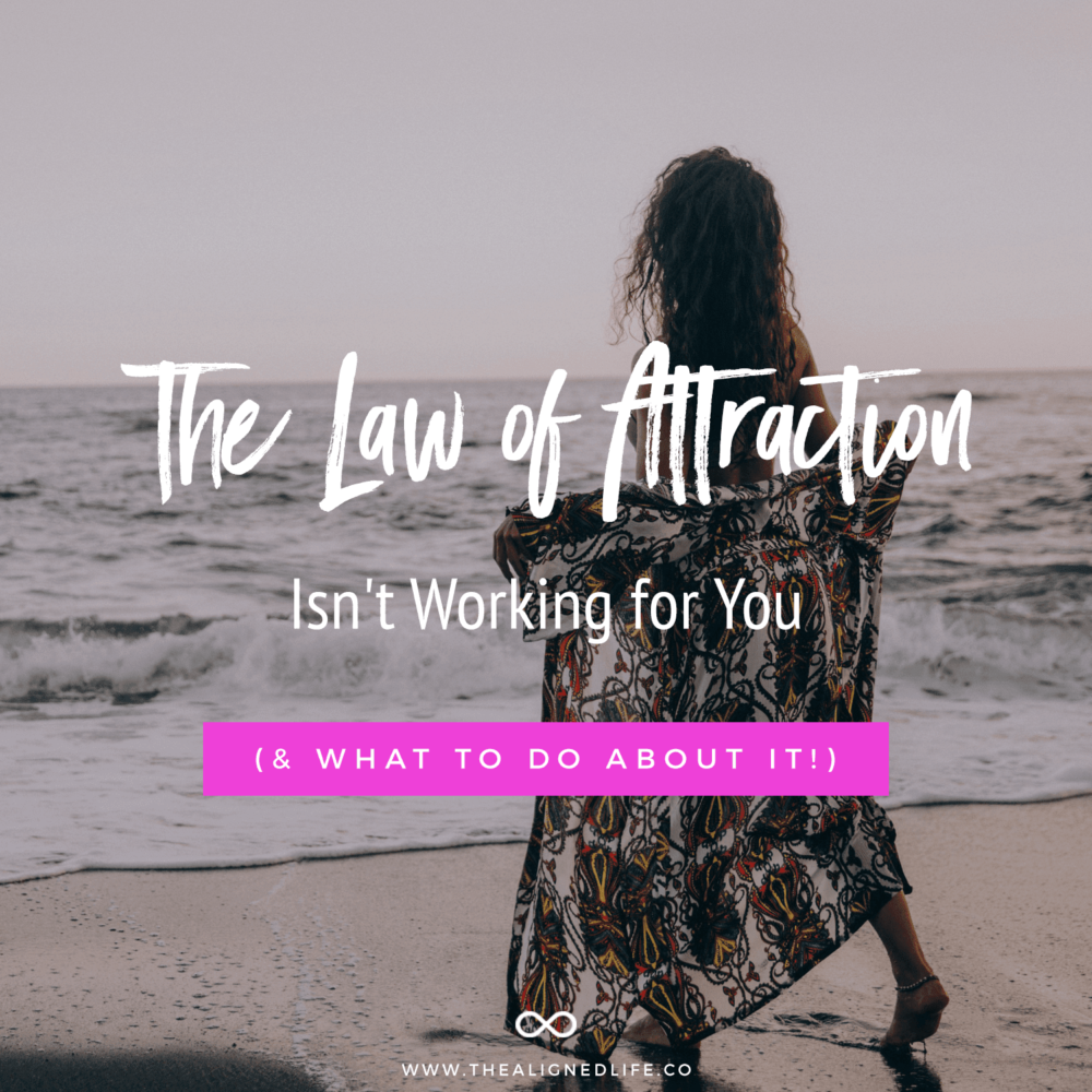 girl on beach with text Why the Law of Attraction Isn't Working for You (And What to Do About It)