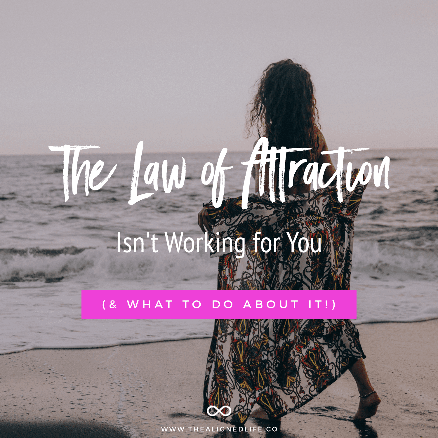 Why the Law of Attraction Isn't Working for You (And What to Do About It)
