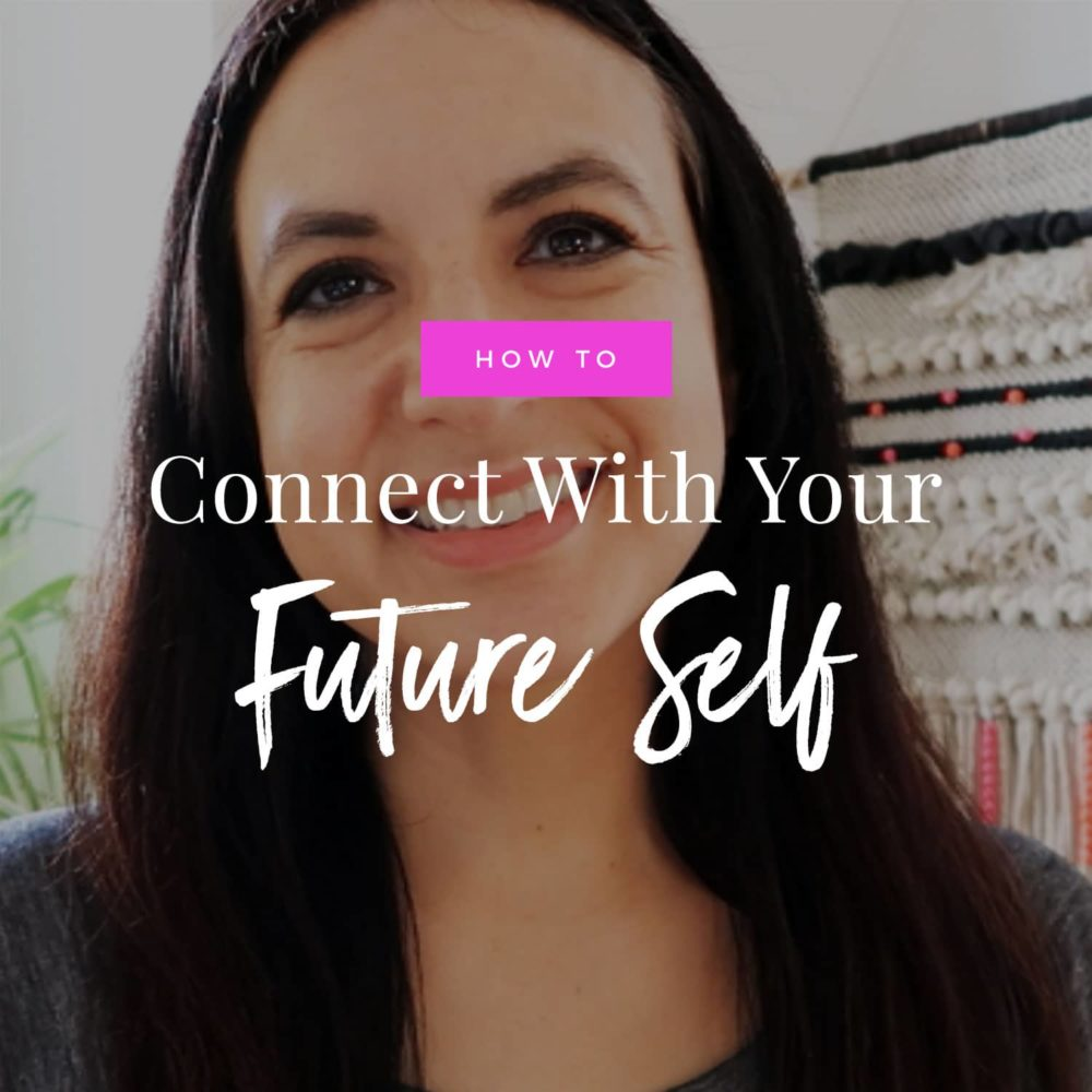 How To Connect With Your Future Self