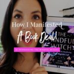 How I Manifested A Book Deal (& Introducing The Mindful Witch!)