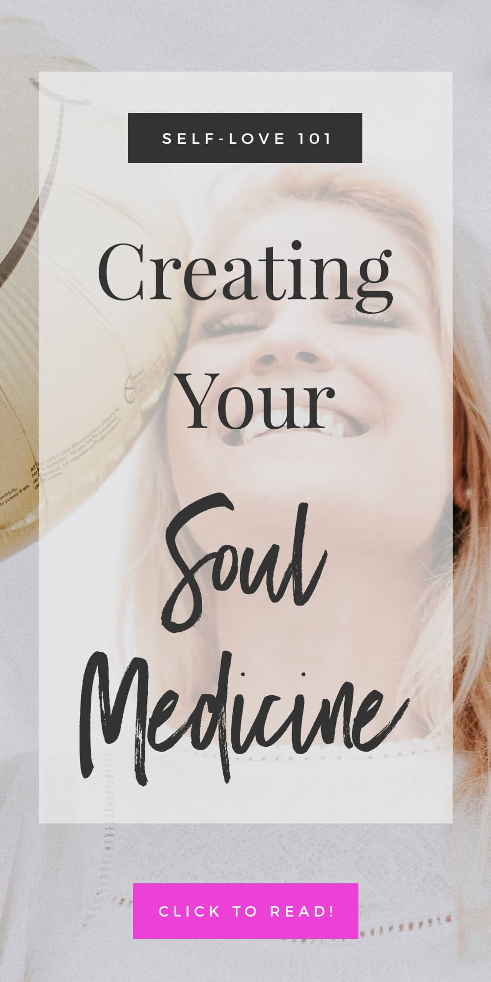 Creating Your Soul Medicine