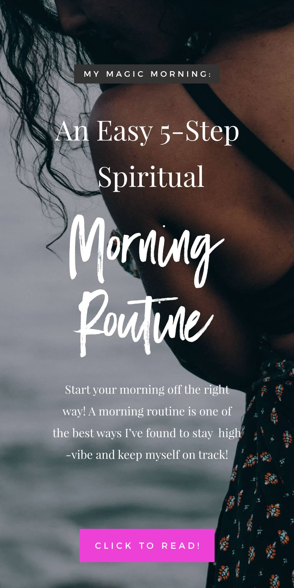 My Magic Morning: An Easy 5-Step Spiritual Morning Routine