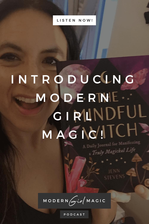 Modern Girl Magic Episode 1: Introducing Modern Girl Magic!