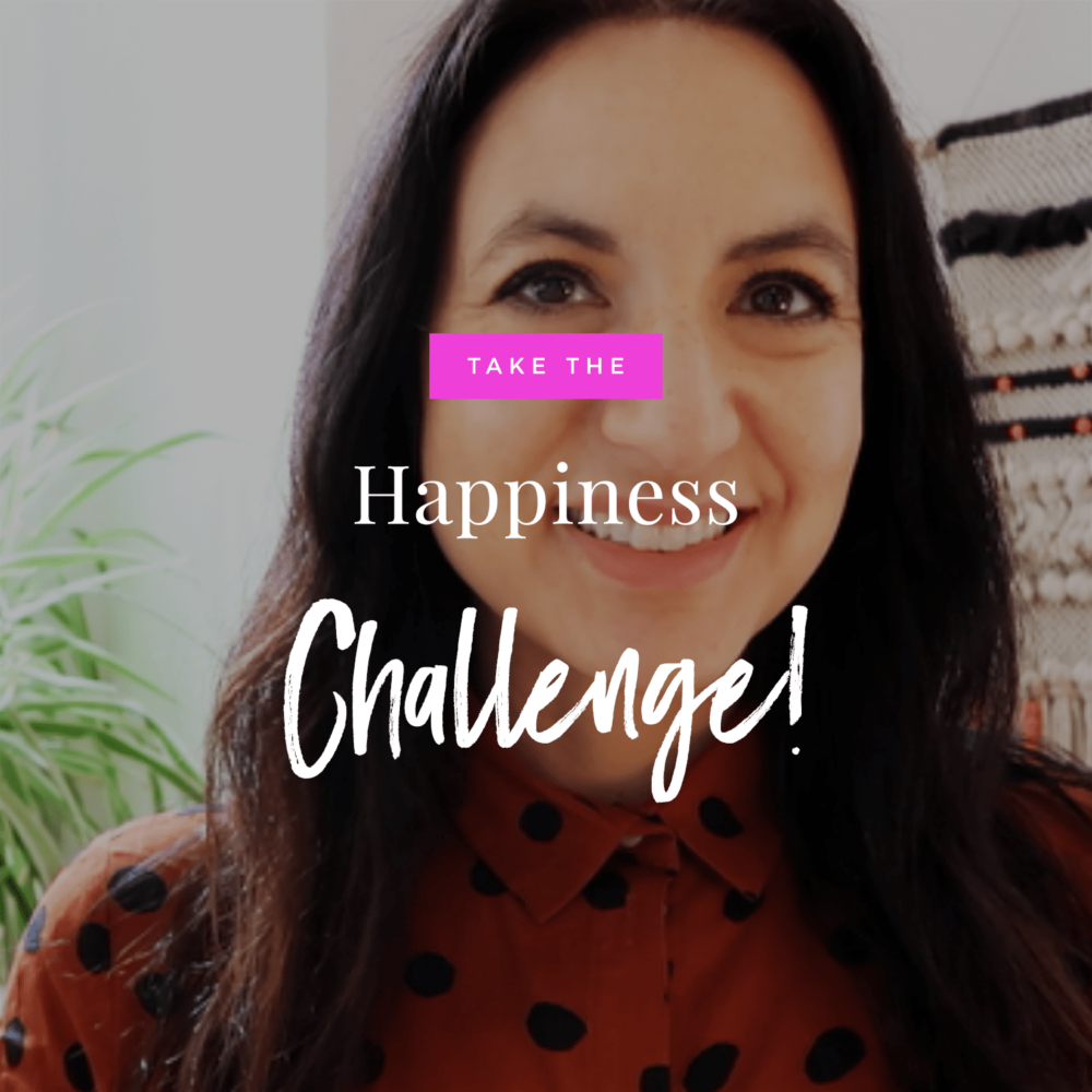 Take The Happiness Challenge!