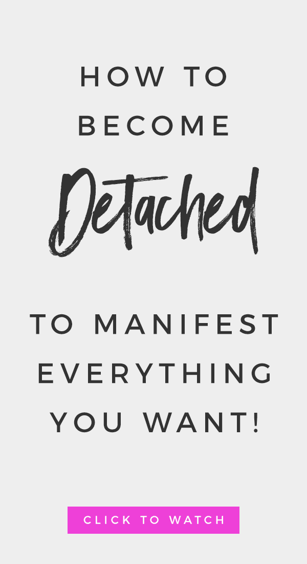 gray background with text that reads Become Detached To Manifest Everything You Want | Law of Attraction Tips