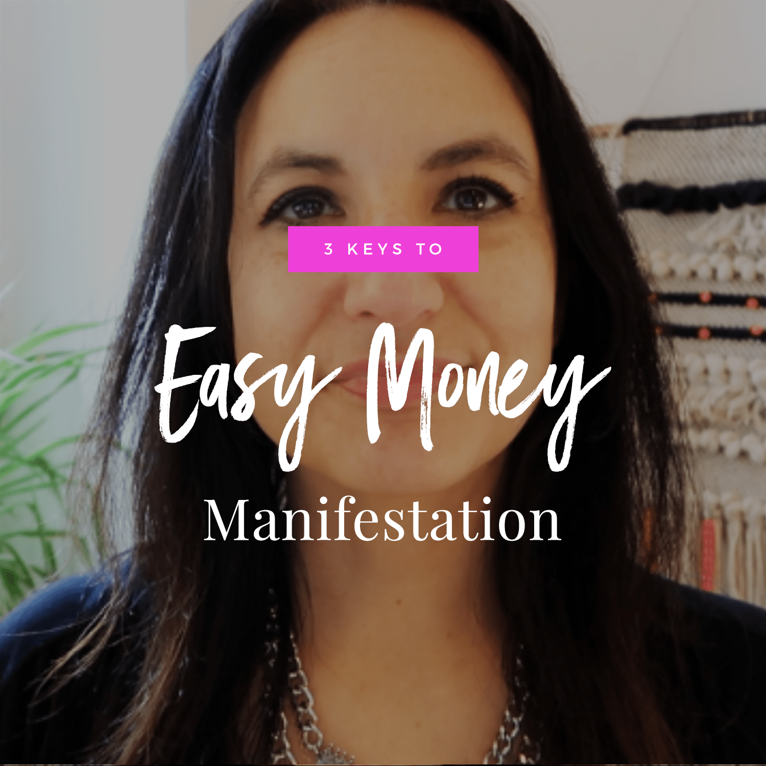 3 Keys To Easy Money Manifestation | Money Manifestation Month