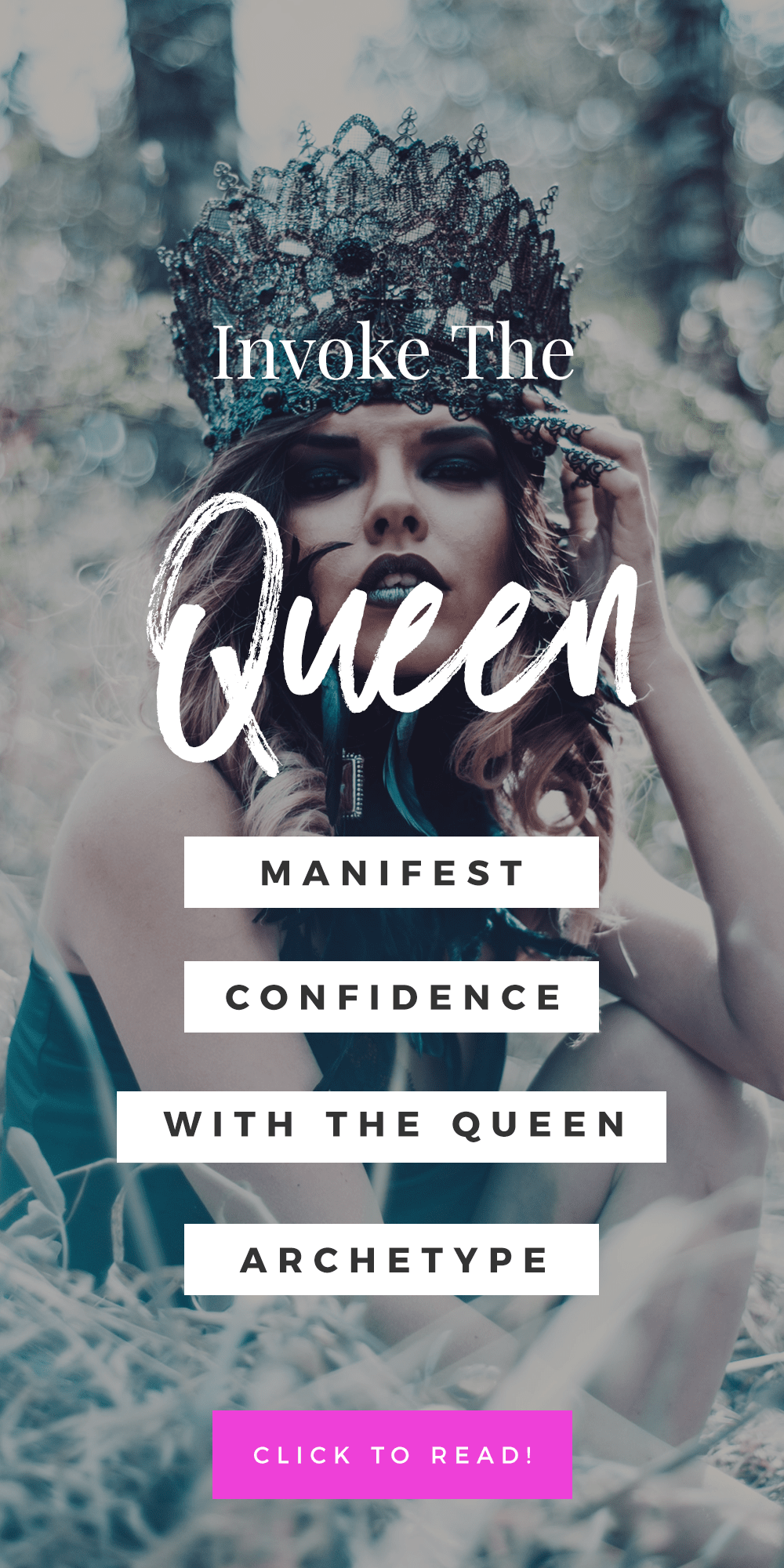 Invoke The Queen: Manifest Confidence With The Queen Archetype