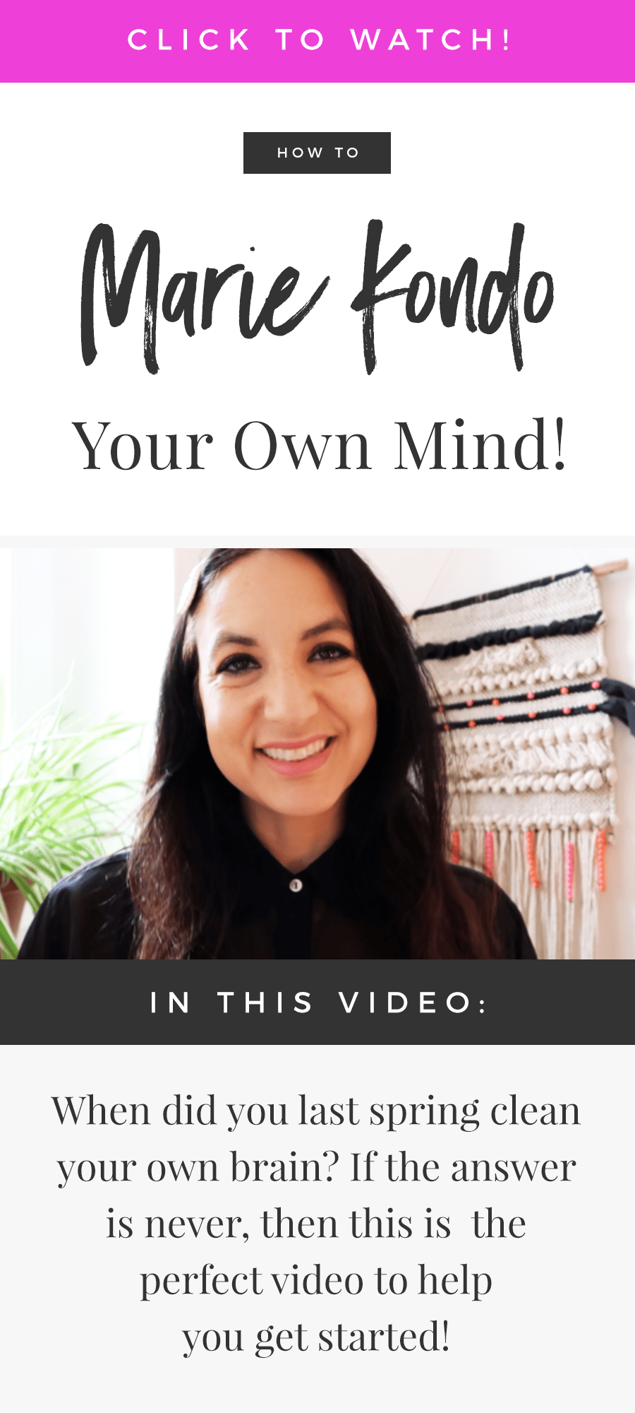 How To Marie Kondo Your Own Mind!
