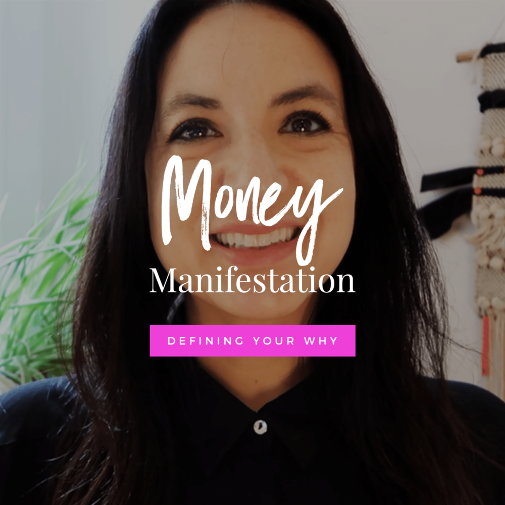 Successful Money Manifestation: Defining Your Why | Law of Attraction + Abundance Tips