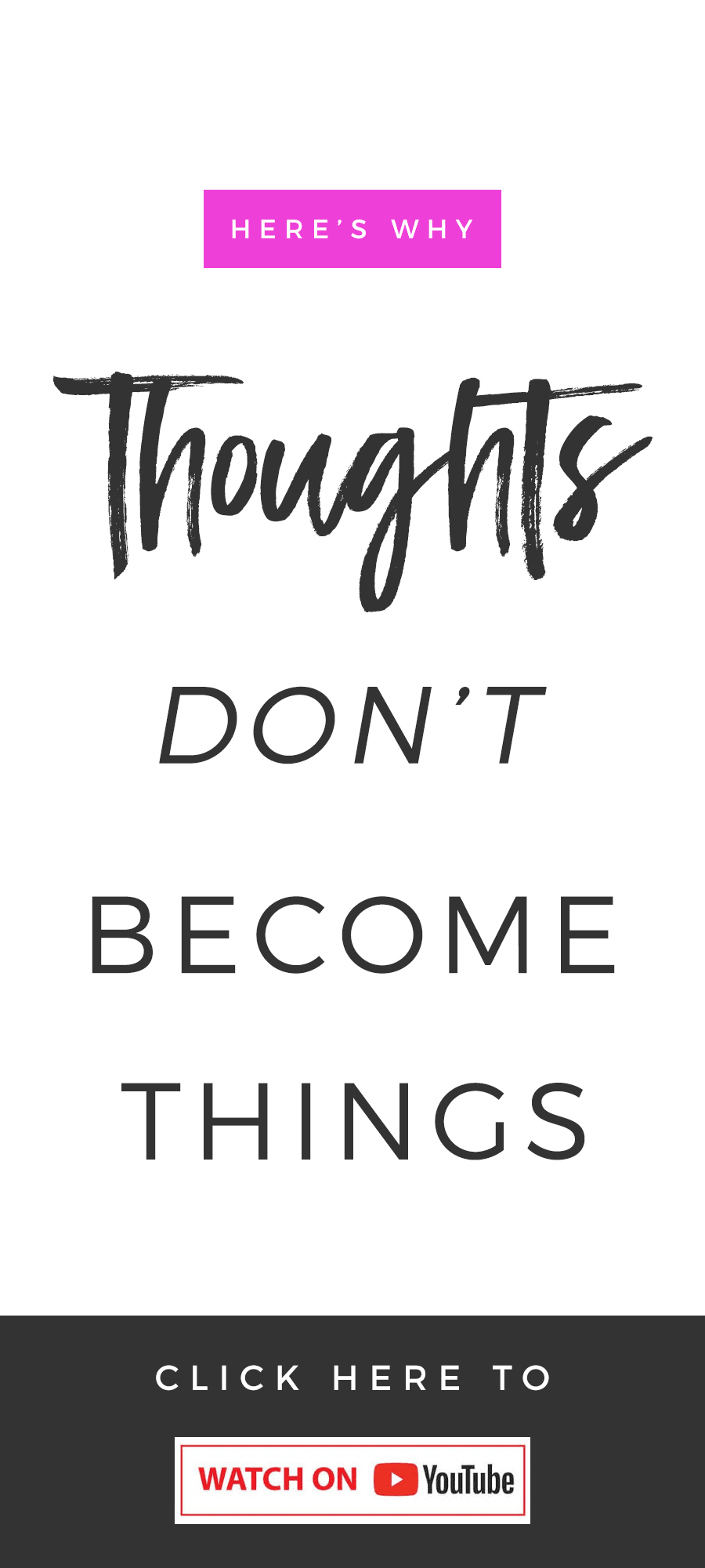 Thoughts Don't Become Things