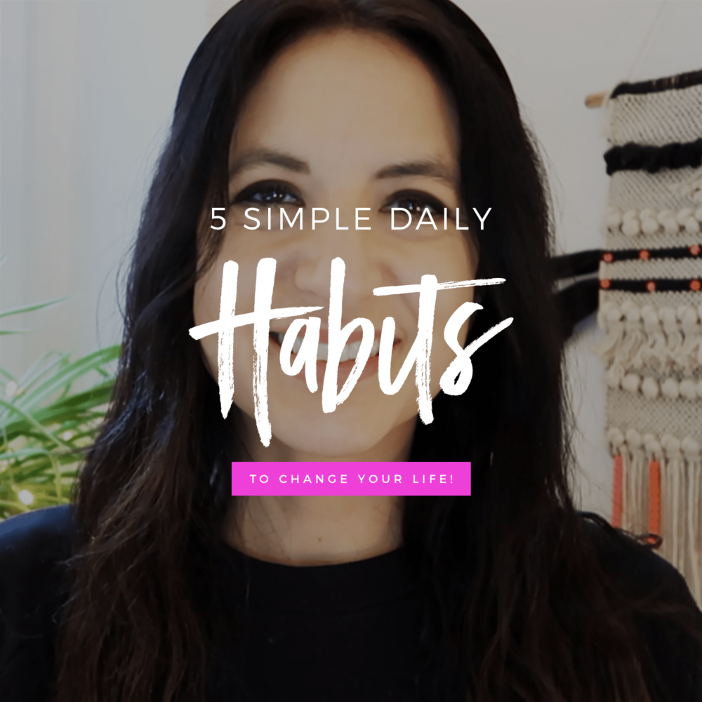 5 Simple Habits To Change Your Life | Slay Your 2020 Series