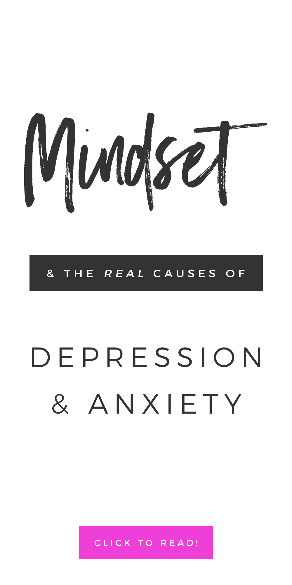 Mindset & The Real Causes Of Depression & Anxiety