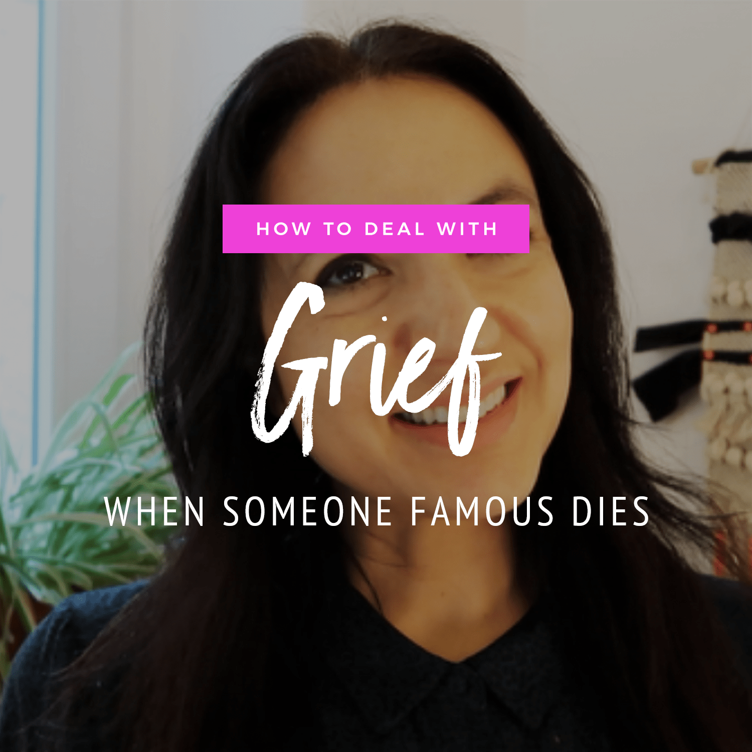 How To Deal With Grief When Someone Famous Dies