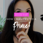 Manifestation Success Story: How I Manifested A Prince