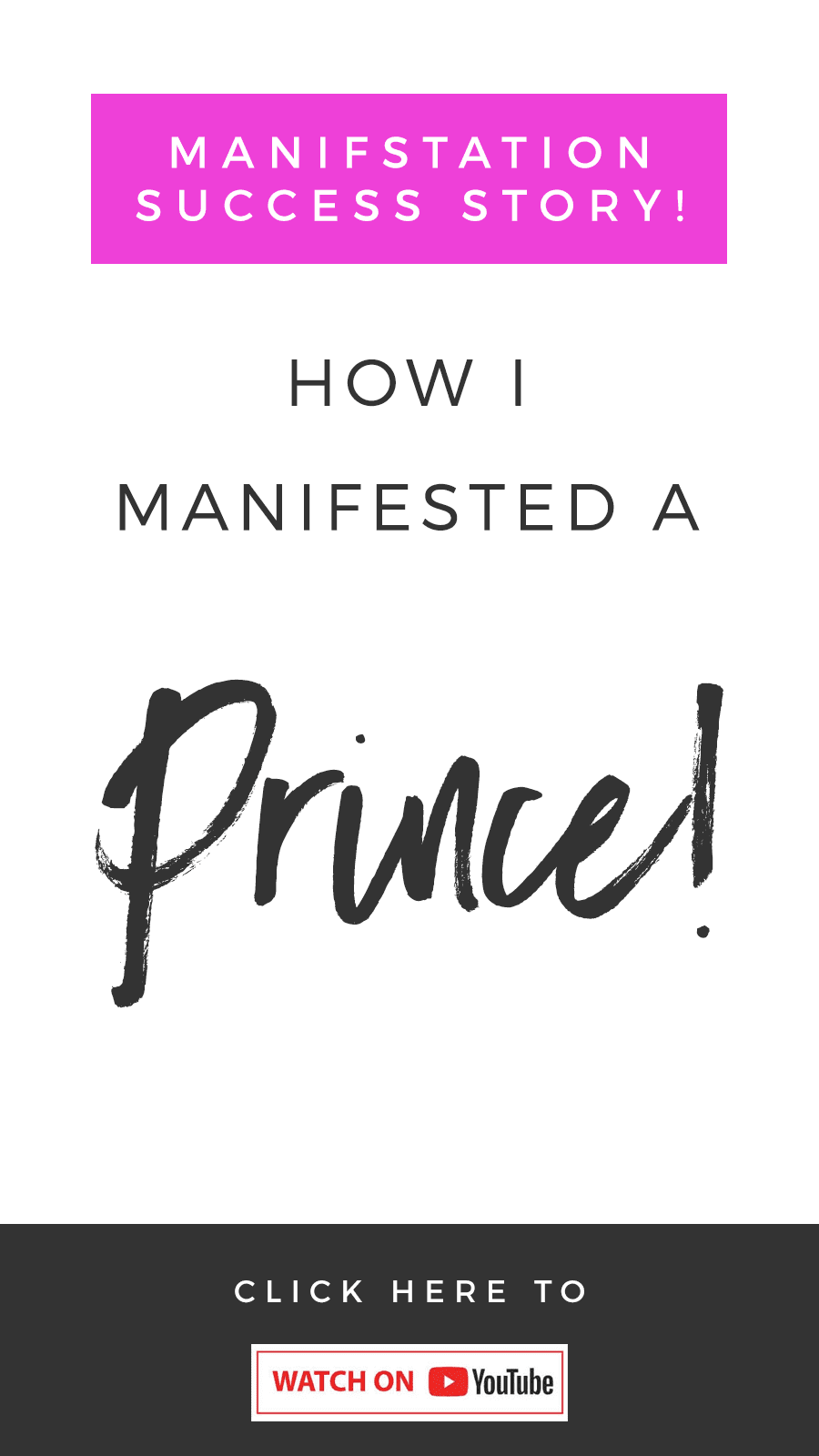 Manifestation Success Story: How I Manifested A Prince