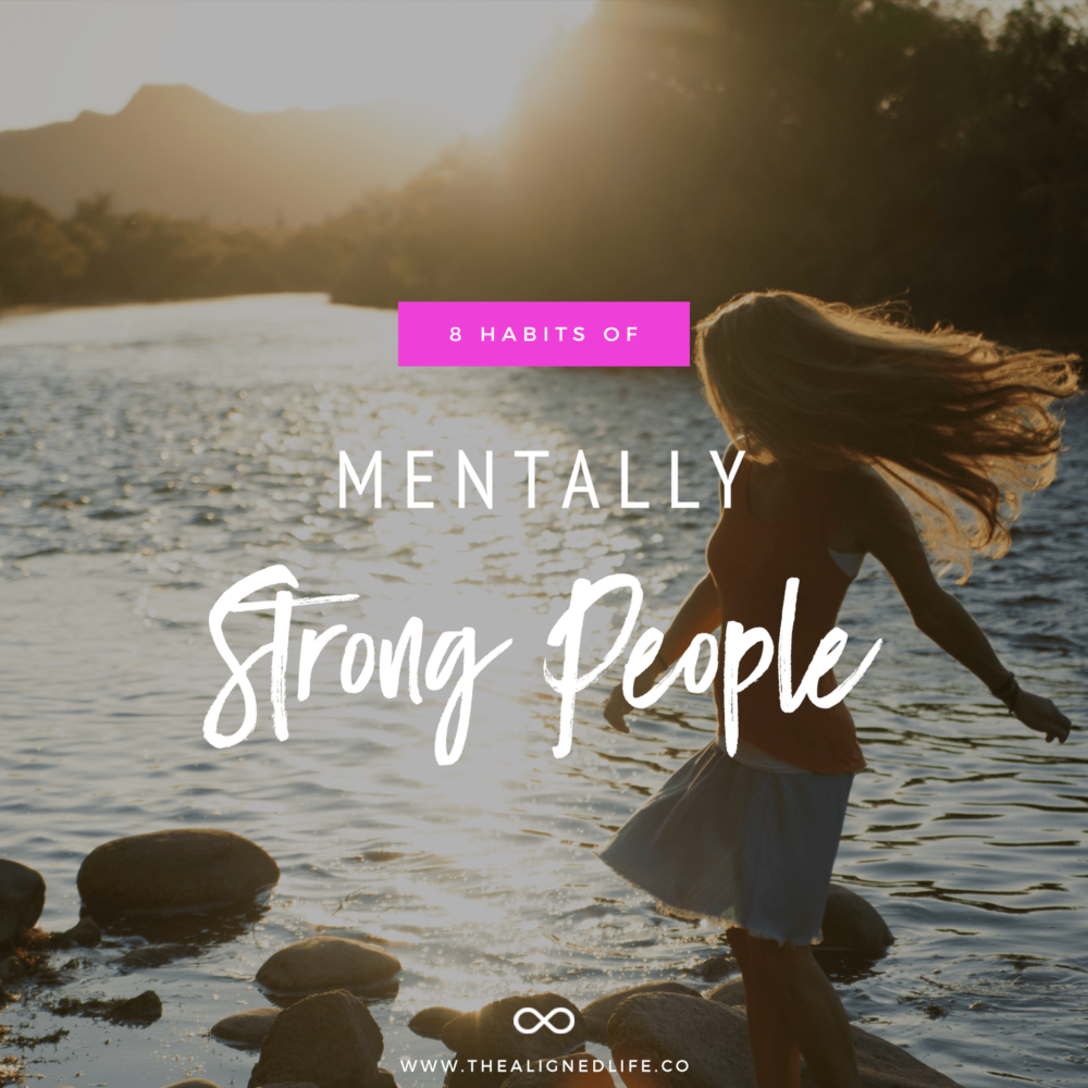 girl on beach with text 8 Habits Of Mentally Strong People