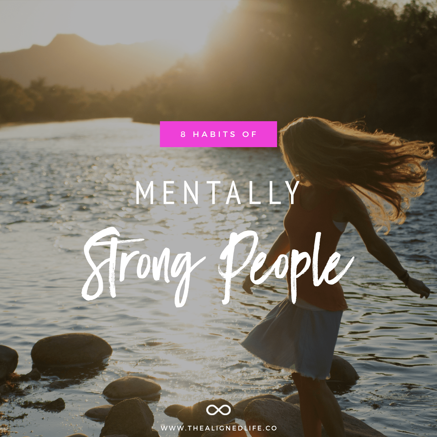 8 Habits Of Mentally Strong People