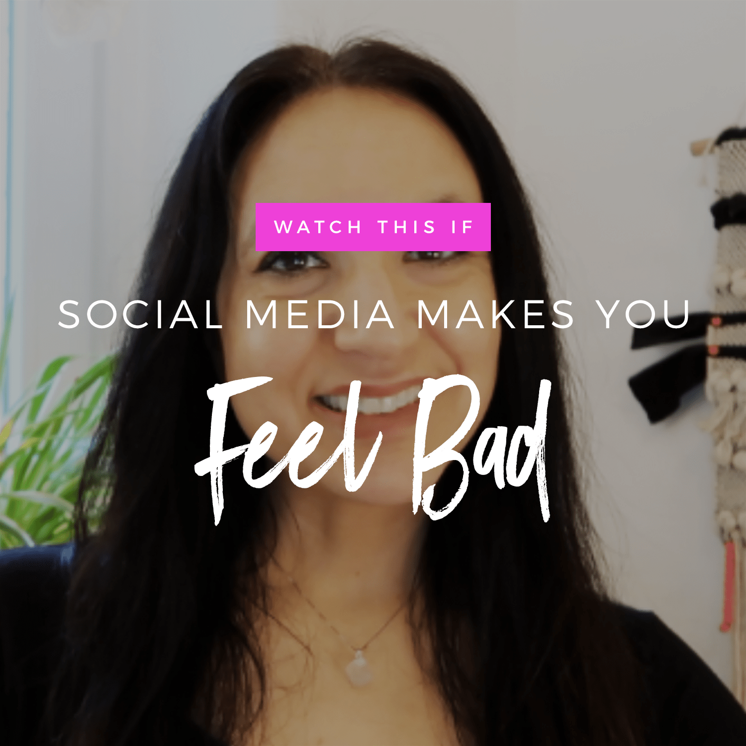 Watch This If Social Media Is Making You Feel Bad!