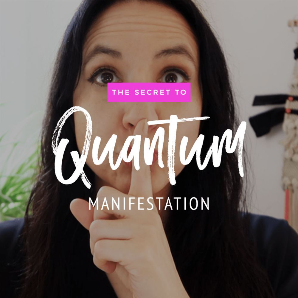 The Secret To Quantum Manifestation