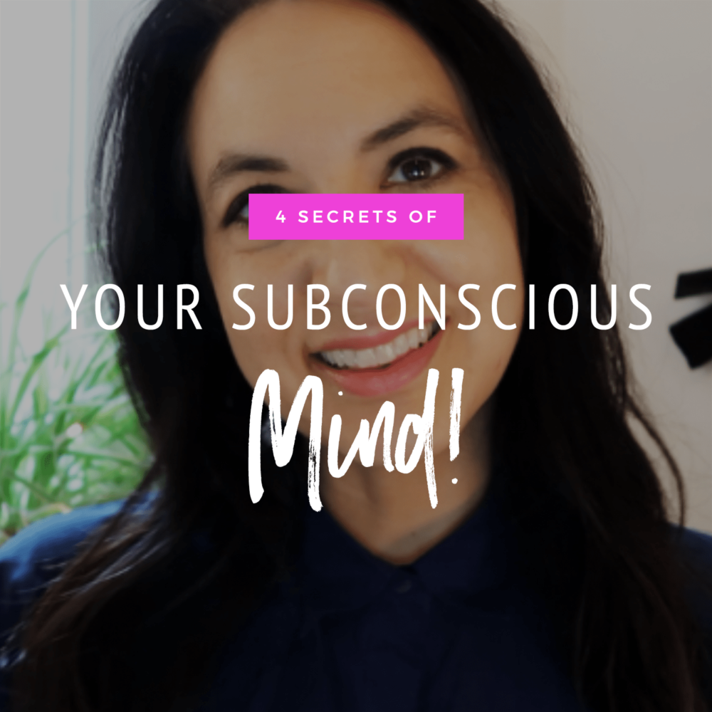 4 Secrets Of Your Subconscious Mind