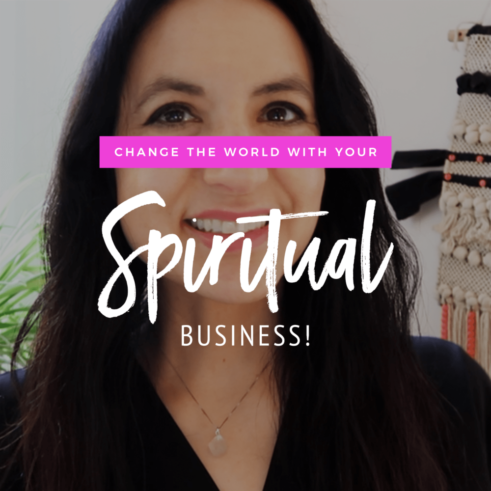 Change The World With Your Spiritual Business
