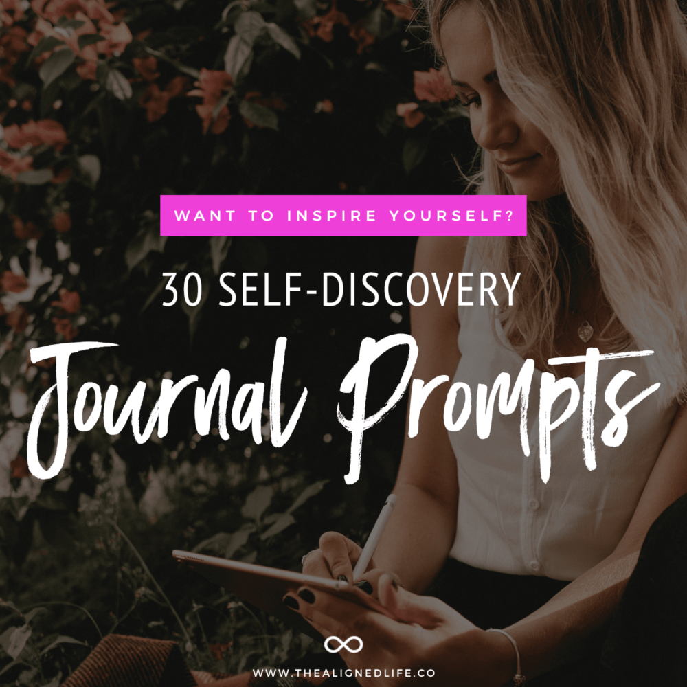 woman with journal and text Want To Inspire Yourself? 30 Self-Discovery Journal Prompts