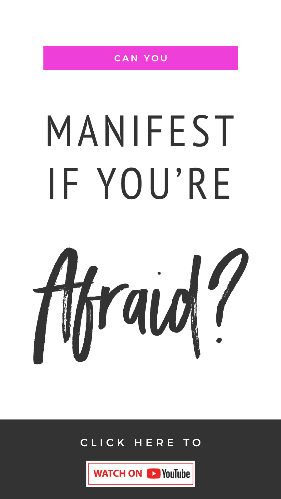 Can You Manifest If You're Afraid?