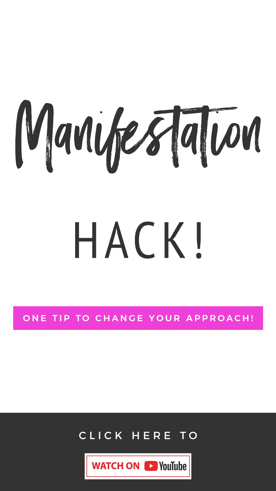 Manifestation Hack! One Tip To Change Your Approach