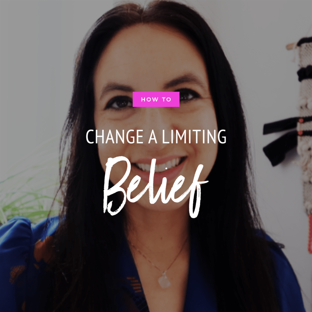 How To Change A Limiting Belief