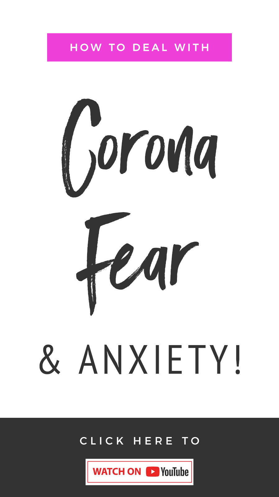 How To Deal With Corona-Fear & Anxiety