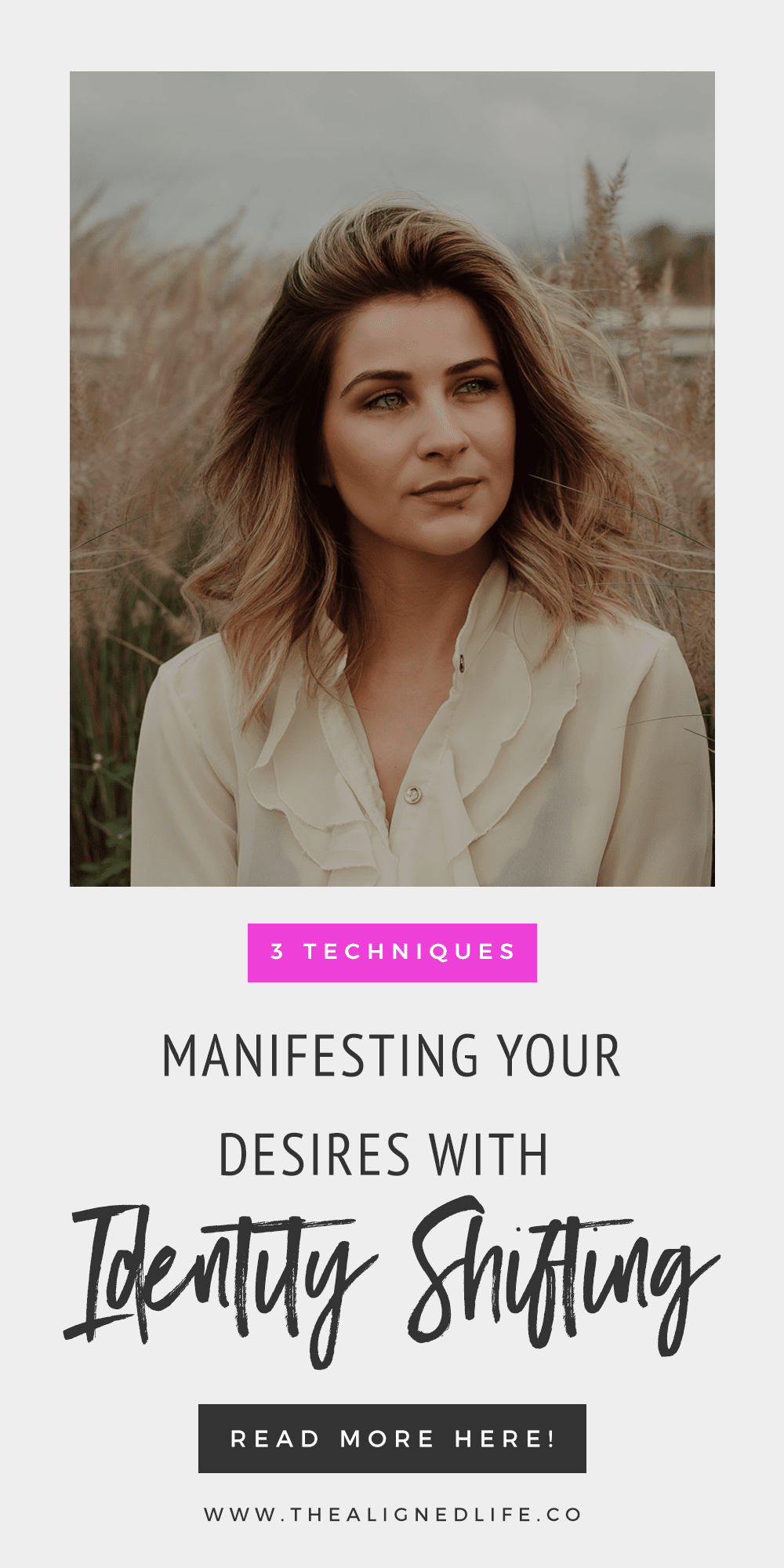 Manifest Your Desires With Identity Shifting: 3 Techniques